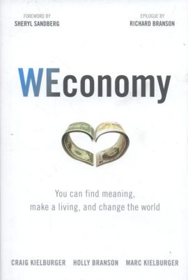 Weconomy - Holly Branson, Craig Kielburger, Marc Kielburger