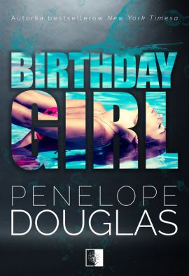 Birthday Girl - Penelope Douglas