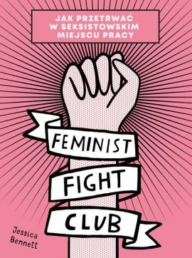 Feminist Fight Club - Bennett Jessica