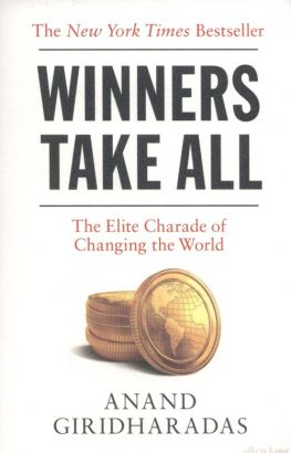 Winner takes all - Anand Giridharadas