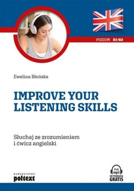 Improve your listening skills - Błońska Ewelina
