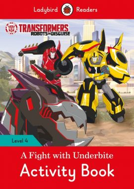 Transformers: A Fight with Underbite Activity Book