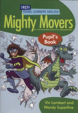 Mighty Movers Pupil's Book - Viv Lambert, Wendy Superfine