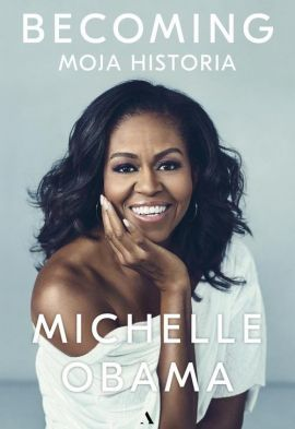 Becoming. Moja historia - Outlet - Michelle Obama