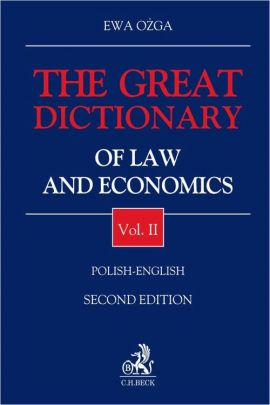 The Great Dictionary of Law and Economics. Vol. II. Polish - English - Ewa Ożga