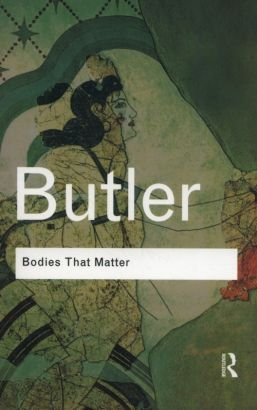 Bodies That Matter - Judith Butler