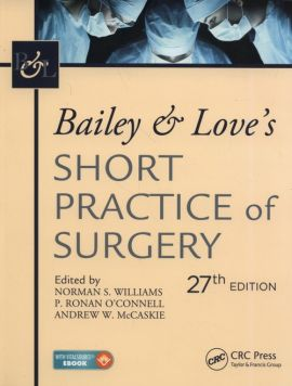 Bailey & Love's Short Practice of Surgery, 27th Edition