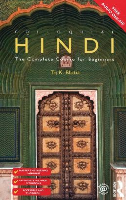Colloquial Hindi The Complete Course for Beginners - Bhatia Tej K.