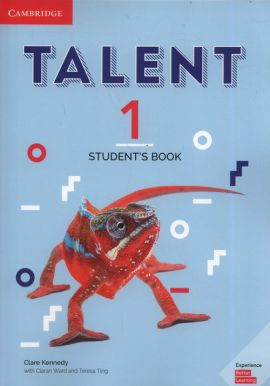 Talent 1 Student's Book - Clare Kennedy, Teresa Ting, Ciaran Ward
