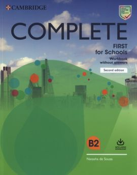 Complete First for Schools Workbook without Answers with Audio Download - Natasha Souza