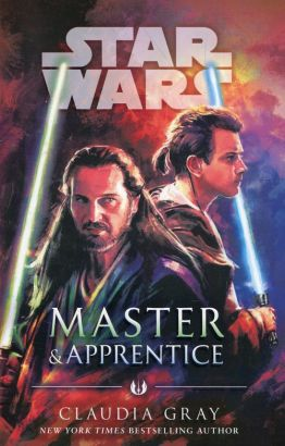 Master and Apprentice Star Wars - Claudia Gray