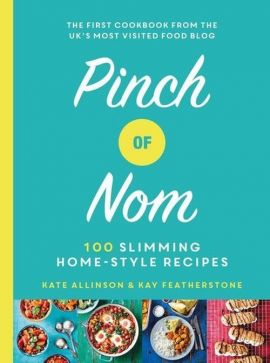 Pinch of Nom - Kate Allinson, Kay Featherstone