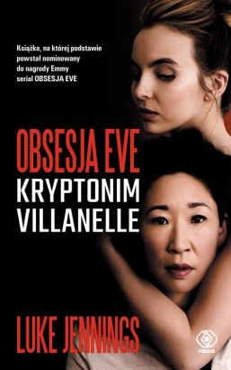 Obsesja Eve Kryptonim Villanelle - Jennings Luke