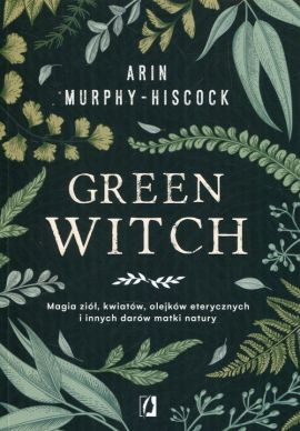 Green Witch - Murphy-Hiscock Arin
