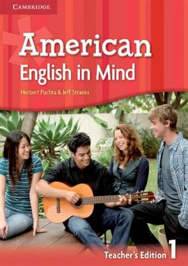 American English in Mind 1 Teacher's Edition - Brian Hart, Herbert Puchta, Mario Rinvolucri, Jeff Stranks
