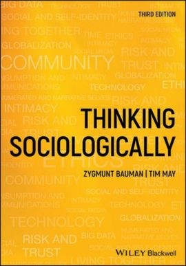 Thinking Sociologically - Zygmunt Bauman, Tim May