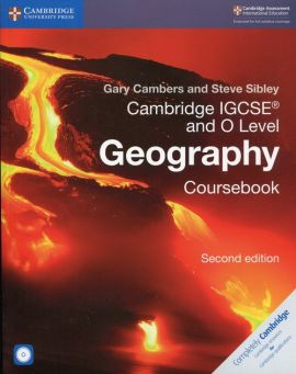 Cambridge IGCSE® and O Level Geography Coursebook - Gary Cambers, Steve Sibley