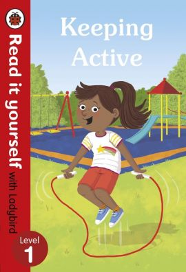 Keeping Active Read it yourself with Ladybird Level 1 - Katie Woolley