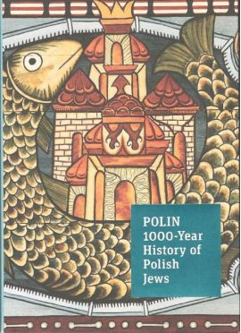 POLIN 1000-Year History of Polish Jews A guide