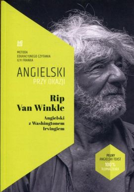 Rip Van Winkle Angielski z Washingtonem Irvingiem - Ilya Frank, Washington Irving