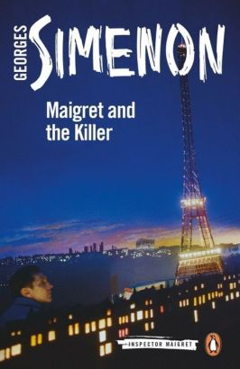 Maigret and the Killer Inspector Maigret - Georges Simenon