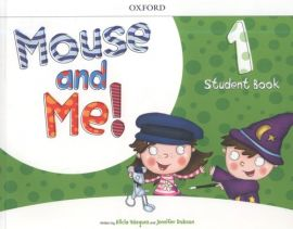 Mouse and Me 1 Student Book - Jennifer Dobson, Alicia Vazquez