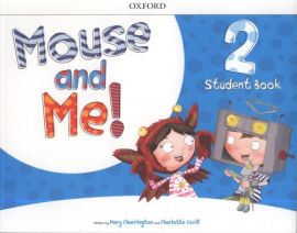 Mouse and Me 2 Student Book - Mary Charrington, Charlotte Covill