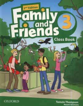Family and Friends 2E 3 Class Book - Naomi Simmons, Tamzin Thompson