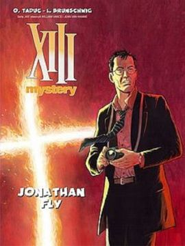 XIII Mystery #11 Jonathan Fly - Brunschwig Luc