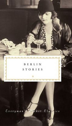 Berlin Stories - Philip Hensher