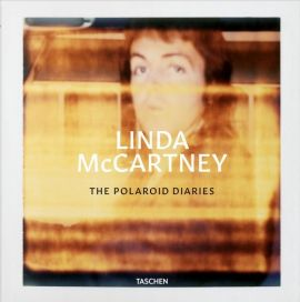 Linda McCartney Polaroid Diaries - Linda McCartney