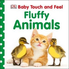 Baby Touch and Feel Fluffy Animals