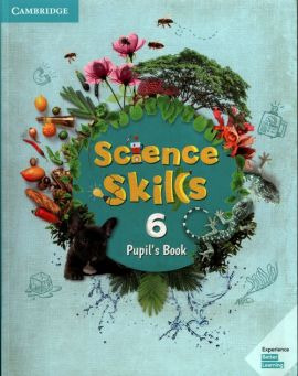 Science Skills 6 Pupil's Book + Activity Book