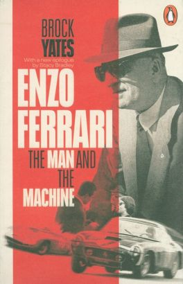 Enzo Ferrari The Man and the Machine - Brock Yates