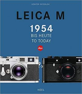 Leica M From 1954 Until Today - Gunter Osterloh
