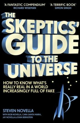 The Skeptics Guide to the Universe - Steven Novella