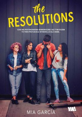 The Resolutions - Mia Garcia