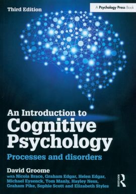 An Introduction to Cognitive Psychology - David Groome