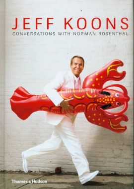 Jeff Koons: Conversations with Norman Rosenthal - Norman Rosenthal