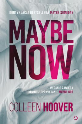 Maybe Now Maybe Not - Colleen Hoover