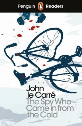 Penguin Readers Level 6 The Spy Who Came in from the Cold - le Carre John