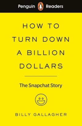Penguin Readers Level 2 How to Turn Down a Billion Dollars - Billy Gallagher
