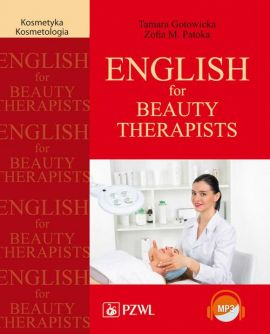 English for Beauty Therapists - Tamara Gotowicka, Zofia Patoka