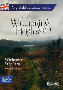 Wuthering Heights Wichrowe Wzgórza - Emily Bronte