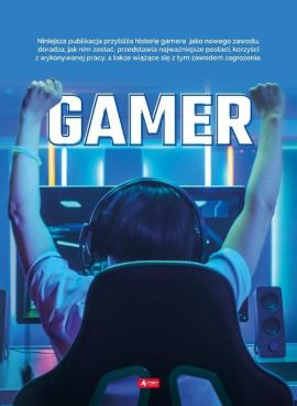 Gamer - Angelika Ogrocka