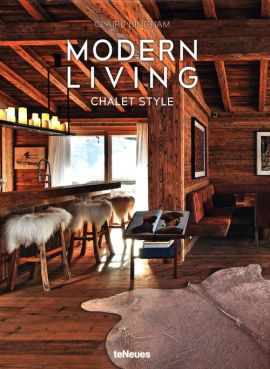 Modern Living Chalet Style - Claire Bingham