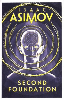 Asimov: Second Foundation - Isaac Asimov
