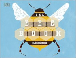 The Bee Book - Charlotte Milner