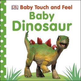 Baby Touch and Feel Baby Dinos