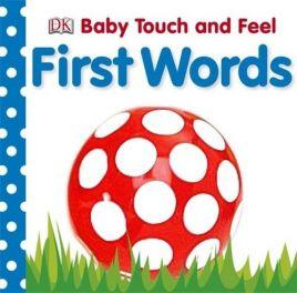 Baby Touch and Feel First Word
